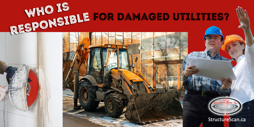 Who is Responsible for Damaged Utilities